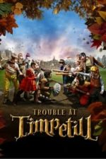 Nonton Film Trouble at Timpetill (2008) Subtitle Indonesia Streaming Movie Download