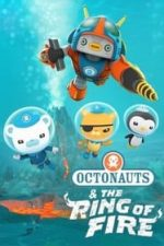 Nonton Film Octonauts: The Ring of Fire (2021) Subtitle Indonesia Streaming Movie Download