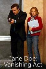 Nonton Film Jane Doe: Vanishing Act (2005) Subtitle Indonesia Streaming Movie Download