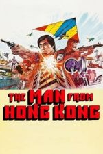 Nonton Film The Man from Hong Kong (1975) Subtitle Indonesia Streaming Movie Download