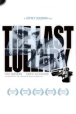 Nonton Film The Last Lullaby (2008) Subtitle Indonesia Streaming Movie Download