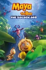 Nonton Film Maya the Bee: The Golden Orb (2021) Subtitle Indonesia Streaming Movie Download