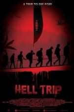 Nonton Film Hell Trip (2018) Subtitle Indonesia Streaming Movie Download