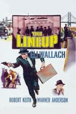 Nonton Film The Lineup (1958) Subtitle Indonesia Streaming Movie Download