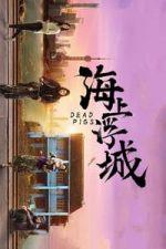 Nonton Film Dead Pigs (2018) Subtitle Indonesia Streaming Movie Download