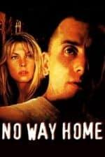 Nonton Film No Way Home (1997) Subtitle Indonesia Streaming Movie Download