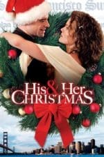 Nonton Film His and Her Christmas (2005) Subtitle Indonesia Streaming Movie Download