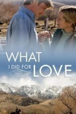 Nonton Film What I Did for Love (2007) Subtitle Indonesia Streaming Movie Download