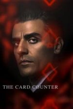 Nonton Film The Card Counter (2021) Subtitle Indonesia Streaming Movie Download