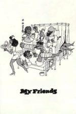 Nonton Film My Friends (1975) Subtitle Indonesia Streaming Movie Download