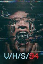 Nonton Film V/H/S/94 (2021) Subtitle Indonesia Streaming Movie Download