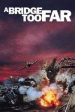 Nonton Film A Bridge Too Far (1977) Subtitle Indonesia Streaming Movie Download