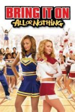 Nonton Film Bring It On: All or Nothing (2006) Subtitle Indonesia Streaming Movie Download