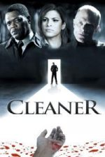 Nonton Film Cleaner (2007) Subtitle Indonesia Streaming Movie Download