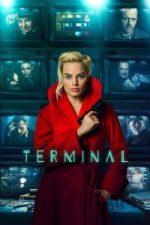 Nonton Film Terminal (2018) Subtitle Indonesia Streaming Movie Download