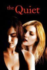Nonton Film The Quiet (2005) Subtitle Indonesia Streaming Movie Download