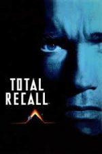 Nonton Film Total Recall (1990) Subtitle Indonesia Streaming Movie Download