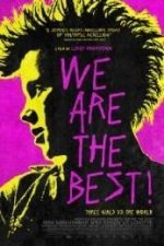 Nonton Film We Are the Best! (2013) Subtitle Indonesia Streaming Movie Download