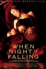 Nonton Film When Night Is Falling (1995) Subtitle Indonesia Streaming Movie Download