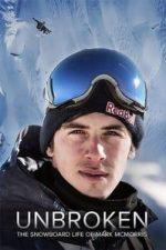 Nonton Film Unbroken: The Snowboard Life of Mark McMorris (2018) Subtitle Indonesia Streaming Movie Download