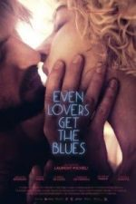 Nonton Film Even Lovers Get the Blues (2016) Subtitle Indonesia Streaming Movie Download