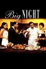 Nonton Film Big Night (1996) Subtitle Indonesia Streaming Movie Download