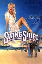 Nonton Film Swing Shift (1984) Subtitle Indonesia Streaming Movie Download