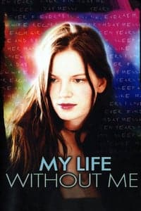 Nonton Film My Life Without Me (2003) Subtitle Indonesia Streaming Movie Download