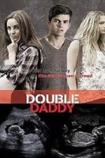 Nonton Film Double Daddy (2015) Subtitle Indonesia Streaming Movie Download