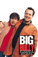 Nonton Film Big Bully (1996) Subtitle Indonesia Streaming Movie Download