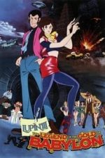 Nonton Film Lupin III: The Gold of Babylon (1985) Subtitle Indonesia Streaming Movie Download