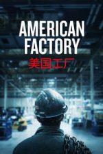 Nonton Film American Factory (2019) Subtitle Indonesia Streaming Movie Download