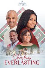 Nonton Film Christmas Everlasting (2018) Subtitle Indonesia Streaming Movie Download