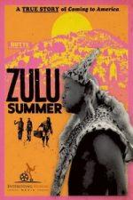 Nonton Film Zulu Summer (2019) Subtitle Indonesia Streaming Movie Download