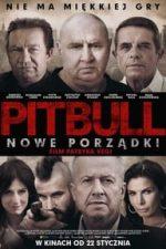 Nonton Film Pitbull. Nowe porzadki (2016) Subtitle Indonesia Streaming Movie Download