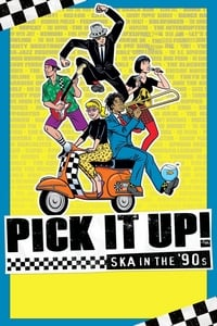 Nonton Film Pick It Up! – Ska in the '90s (2019) Subtitle Indonesia Streaming Movie Download
