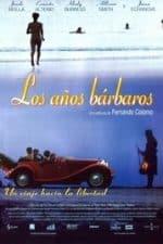 Nonton Film Los años bárbaros (1998) Subtitle Indonesia Streaming Movie Download
