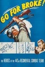 Nonton Film Go for Broke! (1951) Subtitle Indonesia Streaming Movie Download