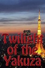 Nonton Film Twilight of the Yakuza (2013) Subtitle Indonesia Streaming Movie Download