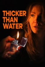 Nonton Film Thicker Than Water (2019) Subtitle Indonesia Streaming Movie Download