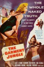 Nonton Film The Garment Jungle (1957) Subtitle Indonesia Streaming Movie Download