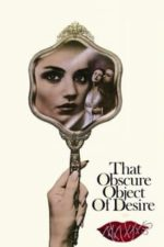 Nonton Film That Obscure Object of Desire (1977) Subtitle Indonesia Streaming Movie Download