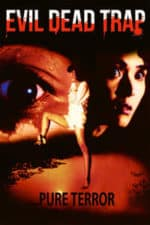 Nonton Film Evil Dead Trap (1988) Subtitle Indonesia Streaming Movie Download