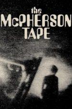 Nonton Film The McPherson Tape (1989) Subtitle Indonesia Streaming Movie Download