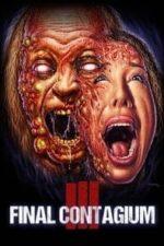 Nonton Film Ill: Final Contagium (2020) Subtitle Indonesia Streaming Movie Download