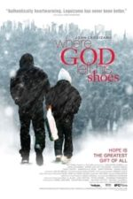 Nonton Film Where God Left His Shoes (2007) Subtitle Indonesia Streaming Movie Download