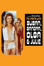 Nonton Film My Nights with Susan, Sandra, Olga & Julie (1975) Subtitle Indonesia Streaming Movie Download