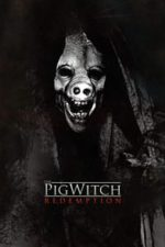Nonton Film The Pig Witch: Redemption (2009) Subtitle Indonesia Streaming Movie Download