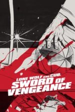 Nonton Film Lone Wolf and Cub: Sword of Vengeance (1972) Subtitle Indonesia Streaming Movie Download