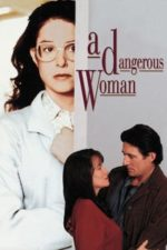 Nonton Film A Dangerous Woman (1993) Subtitle Indonesia Streaming Movie Download